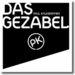 Cover: Paul Kalkbrenner - Das Gezabel