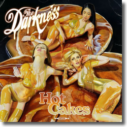 Cover: The Darkness - Hot Cakes