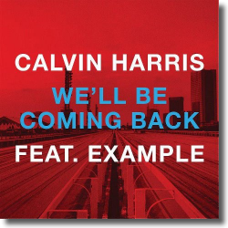 Cover: Calvin Harris feat. Example - We'll Be Coming Back