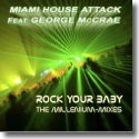 Cover:  Miami House Attack feat. George McCrae - Rock Your Baby