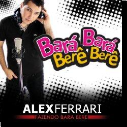 Cover: Alex Ferrari - Bará Bará Berê Berê