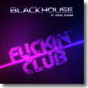 Cover:  Blackhouse vs. Vegas Avenue - Fuckin' Club