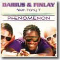 Darius & Finlay feat. Tony T. - Phenomenon