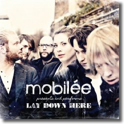 Cover: Mobilée - Lay Down Here