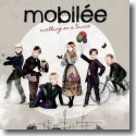 Cover:  Mobilée - Walking On A Twine