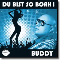 Cover: Buddy - Du bist so Boah!