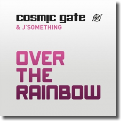 Cover: Cosmic Gate & J'Something - Over The Rainbow