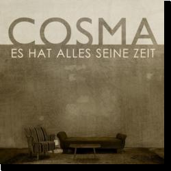 Cover: COSMA - Es hat alles seine Zeit