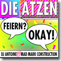 Cover: Die Atzen Frauenarzt & Manny Marc feat. DJ Antoine vs. Mad Mark Construction - Feiern? Okay