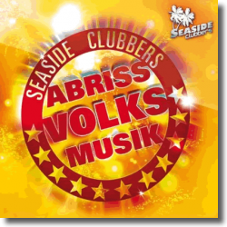 Cover: Seaside Clubbers - Abriss Volksmusik