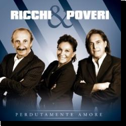 Cover: Ricchi e Poveri - Perdutamente Amore
