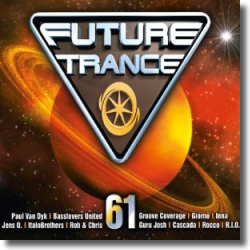 Cover: Future Trance Vol. 61 - Various Artists