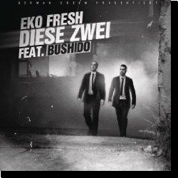 Cover: Eko Fresh feat. Bushido - Diese Zwei