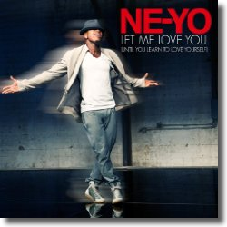 Cover: Ne-Yo - Let Me Love You (Until You Learn To Love Yourself)
