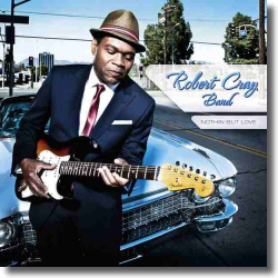 Cover: Robert Cray - Nothin' But Love