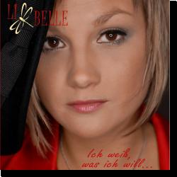 Cover: Li Belle - Ich weiß, was ich will...