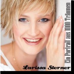 Cover: Larissa Sterner - Ein Portrait aus 1000 Träumen
