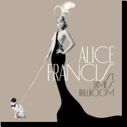 Cover: Alice Francis - St. James Ballroom