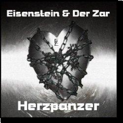 Cover: Eisenstein & der Zar - Herzpanzer