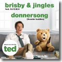 Cover:  Brisby & Jingles feat. DJ D.M.H - Donnersong (Thunder Buddies)