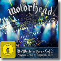 Cover:  Motörhead - The Wörld Is Ours Vol 2 - Anyplace Crazy As Anywhere Else