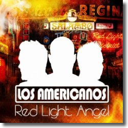 Cover: Los Americanos - Red Light Angel