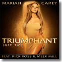Cover: Mariah Carey feat. Rick Ross & Meek Mill - Triumphant (Get 'Em)