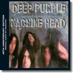 Cover: Deep Purple - Machine Head (40th Anniversary)