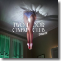 Cover:  Two Door Cinema Club - Beacon