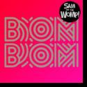 Cover:  Sam And The Womp - Bom Bom
