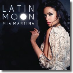 Cover: Mia Martina - Latin Moon