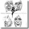 Cover:  Fools Garden - Who is Jo King?
