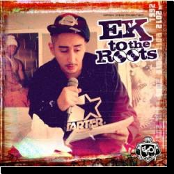 Cover: Eko Fresh - Ek To The Roots