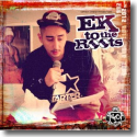 Cover:  Eko Fresh - Ek To The Roots