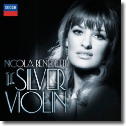 Cover: Nicola Benedetti - The Silver Violin