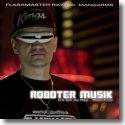 Cover:  Flashmaster Ray feat. Man@Arms - Roboter Musik