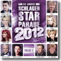 Cover:  Die große Schlager Starparade 2012 - Folge 2 - Various Artists