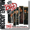 Cover:  Michael Jackson feat. Pitbull - Bad (Remix By Afrojack)