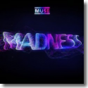Cover: Muse - Madness