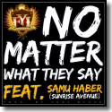 Cover: Follow Your Instinct feat. Samu Haber - No Matter What They Say