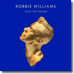 Cover: Robbie Williams - Take The Crown