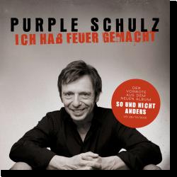 Cover: Purple Schulz - Ich hab Feuer gemacht