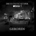 Cover:  Die Fantastischen Vier - Geboren (unplugged II)