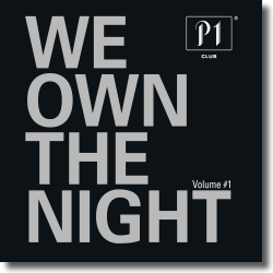 Cover: P1 Club - We Own The Night - Various Artists