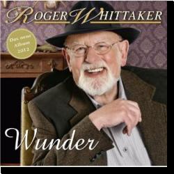 Cover: Roger Whittaker - Wunder