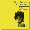 Cover: Aretha Franklin - All Time Best - Reclam Musik Edition