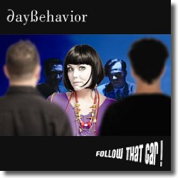 Cover: Daybehavior - Follow That Car!