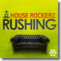 Cover:  House Rockerz - Rushing