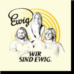 Cover: Ewig - Wir sind Ewig
