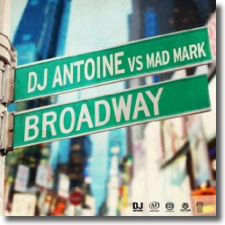 Cover: DJ Antoine vs. Mad Mark - Broadway